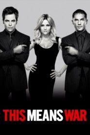 This Means War สงครามหัวใจ คู่ระห่ำพยัคฆ์ร้าย (2012)