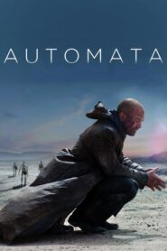 Automata ล่าจักรกล ยึดอนาคต (2014)
